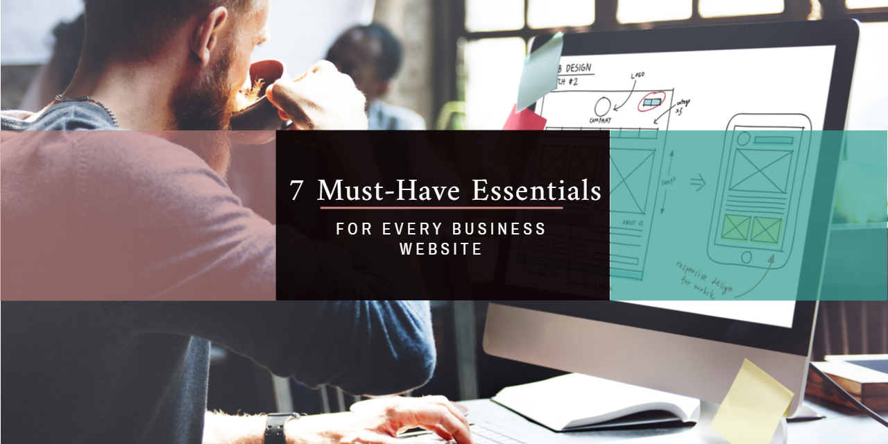 7 Core Essentials that Every Website Design Needs